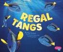 Schuh, Mari - Regal Tangs (Pebble Plus: Sea Life) - 9781474704823 - V9781474704823