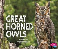 Hill, Melissa - Great Horned Owls (Pebble Plus: Owls) - 9781474704946 - V9781474704946