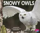 Hill, Melissa - Snowy Owls (Pebble Plus: Owls) - 9781474704960 - V9781474704960