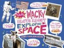 Carlson Berne, Emma - Totally Wacky Facts About Exploring Space (Mind Benders: Mind Benders) - 9781474705950 - V9781474705950
