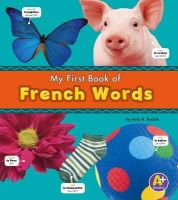 Kudela, Katy R. - French Words (A+ Books: Bilingual Picture Dictionaries) (Multilingual Edition) - 9781474706865 - V9781474706865