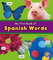 Kudela, Katy R. - Spanish Words (A+ Books: Bilingual Picture Dictionaries) (Multilingual Edition) - 9781474706902 - V9781474706902