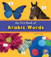Kudela, Katy R. - Arabic Words (A+ Books: Bilingual Picture Dictionaries) (Multilingual Edition) - 9781474706919 - V9781474706919