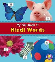 Kudela, Katy R. - Hindi Words (A+ Books: Bilingual Picture Dictionaries) (Multilingual Edition) - 9781474706933 - V9781474706933
