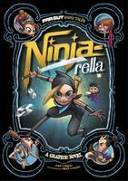 Comeau, Joey. Illus: Lozano, Omar - Ninja-Rella: A Graphic Novel - 9781474710251 - V9781474710251