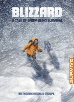 Troupe, Thomas Kingsley - Blizzard: A Tale of Snow-Blind Survival - 9781474710459 - KOC0028182