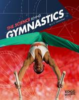 Carmichael, L. E. - The Science Behind Gymnastics - 9781474711425 - V9781474711425