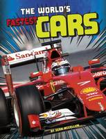 McCollum, Sean - The World's Fastest Cars (Edge Books: World Record Breakers) - 9781474711555 - V9781474711555