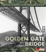 Stanborough, Rebecca - The Golden Gate Bridge - 9781474711784 - V9781474711784
