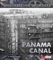 Stefoff, Rebecca - The Panama Canal (Fact Finders: Engineering Wonders) - 9781474711845 - V9781474711845