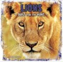 Gagne, Tammy - Lions: Built for the Hunt (First Facts: Predator Profiles) - 9781474712071 - V9781474712071