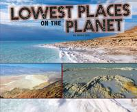 Soll, Karen - Lowest Places on the Planet (Pebble Plus: Extreme Earth) - 9781474712705 - V9781474712705