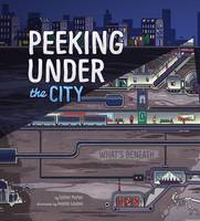 Porter, Esther - Peeking Under the City - 9781474713030 - V9781474713030