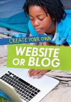 Anniss, Matthew - Create Your Own Website or Blog (Ignite: Media Genius) - 9781474713849 - V9781474713849