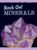 Oxlade, Chris - Minerals - 9781474714068 - V9781474714068