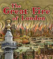 Lewis, Clare - The Great Fire of London (Read and Learn: Important Events in History) - 9781474714457 - V9781474714457