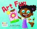 Gaffney, Kelly - Art Fun (Engage Literacy: Engage Literacy Pink) - 9781474715096 - V9781474715096