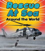 Staniford, Linda - Rescue at Sea Around the World (Read and Learn: To the Rescue!) - 9781474715348 - V9781474715348