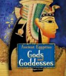 Forest, Christopher - Ancient Egyptian Gods and Goddesses - 9781474717243 - V9781474717243