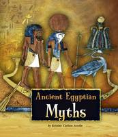Asselin, Kristine Carlson - Ancient Egyptian Myths - 9781474717267 - V9781474717267