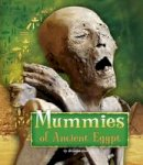 Hall, Brianna - Mummies of Ancient Egypt - 9781474717274 - V9781474717274