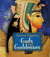 Forest, Christopher - Ancient Egyptian Gods and Goddesses (Fact Finders: Ancient Egyptian Civilization) - 9781474717311 - V9781474717311