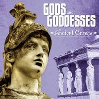 Smith-Llera, Danielle - Gods and Goddesses of Ancient Greece - 9781474717465 - V9781474717465