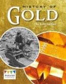 Gaffney, Kelly - History of Gold - 9781474717878 - V9781474717878
