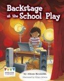 Reynolds, Alison - Backstage at the School Play - 9781474718202 - V9781474718202