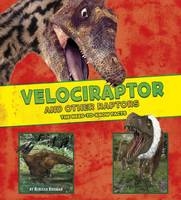 Rissman, Rebecca - Velociraptor and Other Raptors: The Need-to-Know Facts (A+ Books: Dinosaur Fact Dig) - 9781474719421 - V9781474719421