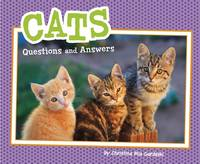 Gardeski, Christina - Cats: Questions and Answers (Pebble Plus: Pet Questions and Answers) - 9781474721431 - V9781474721431
