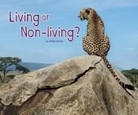 Dunne, Abbie - Living or Non-Living? (Pebble Plus: Life Science) - 9781474722513 - V9781474722513