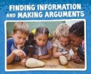 Flynn, Riley - Finding Information and Making Arguments (Pebble Plus: Working Scientifically) - 9781474722575 - V9781474722575