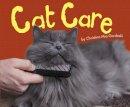 Gardeski, Christina Mia - Cat Care (Pebble Plus: Cats, Cats, Cats) - 9781474722612 - V9781474722612
