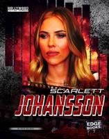 Delmar, Peter - Scarlett Johansson (Edge Books: Hollywood Action Heroes) - 9781474723381 - V9781474723381
