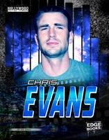 Jones, Jen - Chris Evans (Edge Books: Hollywood Action Heroes) - 9781474723398 - V9781474723398