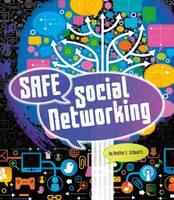Schwartz, Heather E. - Safe Social Networking (Fact Finders: Tech Safety Tips) - 9781474724265 - V9781474724265