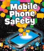 Allen, Kathy - Mobile Phone Safety (Fact Finders: Tech Safety Tips) - 9781474724296 - V9781474724296