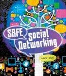 Schwartz, Heather E. - Safe Social Networking (Fact Finders: Tech Safety Tips) - 9781474724302 - V9781474724302