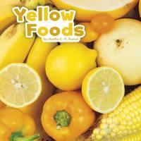 Rustad, Martha E. H. - Yellow Foods (Little Pebble: Colourful Foods) - 9781474726511 - V9781474726511