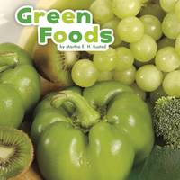 Rustad, Martha E. H. - Green Foods (Little Pebble: Colourful Foods) - 9781474726528 - V9781474726528