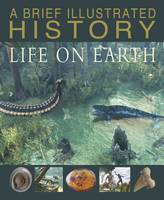 Parker, Steve - A Brief Illustrated History of Life on Earth - 9781474727051 - V9781474727051