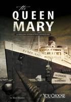 Doeden, Matt - The Queen Mary: A Chilling Interactive Adventure (You Choose: You Choose: Haunted Places) - 9781474727372 - V9781474727372