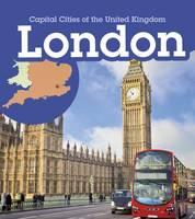 Oxlade, Chris, Ganeri, Anita - London (Young Explorer: Capital Cities of the United Kingdom) - 9781474727662 - V9781474727662