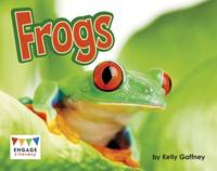 Gaffney, Kelly - Frogs (Engage Literacy: Engage Literacy Turquoise - Extension A) - 9781474729611 - V9781474729611