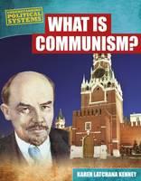 Latchana Kenney, Karen - What is Communism? (Understanding Political Systems) - 9781474731171 - V9781474731171