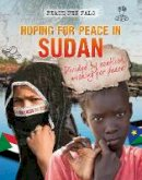 Pipe, Jim - Hoping for Peace in Sudan (Peace Pen Pals) - 9781474731188 - V9781474731188