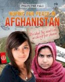 Hunter, Nick - Hoping for Peace in Afghanistan (Peace Pen Pals) - 9781474731201 - V9781474731201
