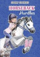 Carlson Berne, Emma - Horseback Hurdles (Sport Stories) - 9781474732260 - V9781474732260