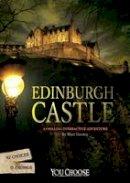 Doeden, Matt - Edinburgh Castle: A Chilling Interactive Adventure (You Choose: You Choose: Haunted Places) - 9781474732796 - V9781474732796
